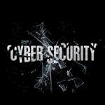 Eine Glasscheibe mit der Aufschrift Cyber Security zerspringt.